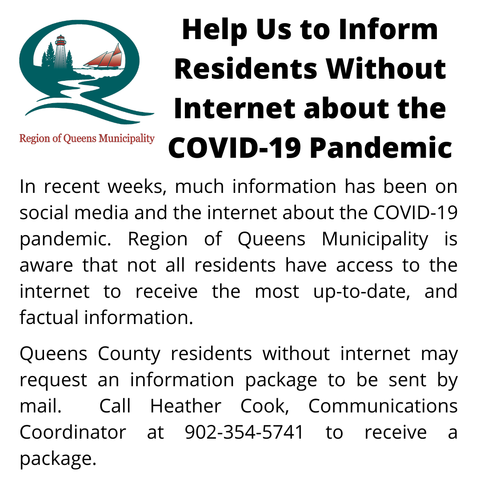 In recent weeks much information has been on social media about the COVID 19 pandemic. Region of Queens Municipality is aware that not all residents have access to the internet to receive the most up to da 1
