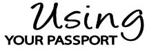 Using your passport 01
